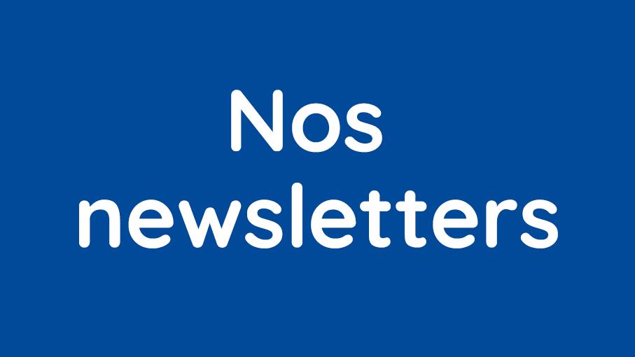 Ensemble de nos newsletters